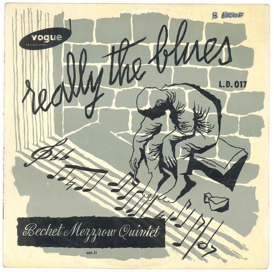 Album Jazz - Label Vogue - Really the blues, Bechet Mezzrow Quintet
